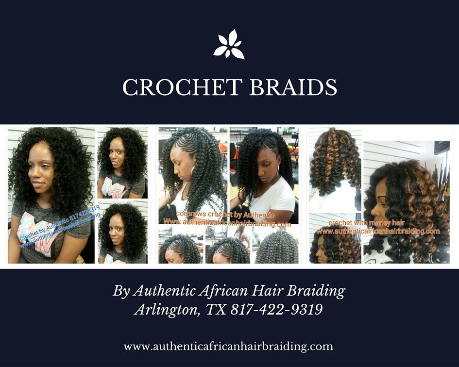 Crochet Braids Authentic African Hair Braiding